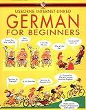 German for Beginners (Usborne Language for Beginners) (0746000561) by Wilkes, Angela