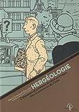 echange, troc Pierre Fresnault-Deruelle - Hergéologie : Cohérence et cohésion du récit en images dans les aventures de Tintin