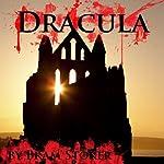 Dracula (Dramatized)   Bram Stoker