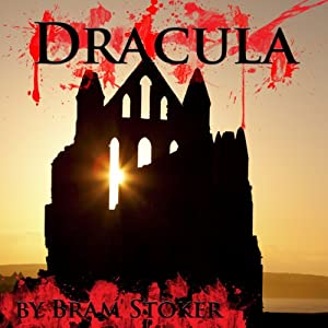 Dracula (Unabridged) Audiobook