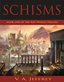 img - for Schisms (Red World Trilogy (Book One)) book / textbook / text book