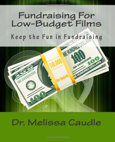 Fundraising For Low-Budget Films