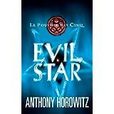 Le pouvoir des Cinq - Tome 2 - Evil star