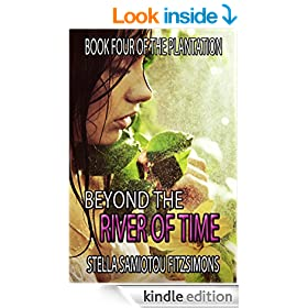 Beyond the River of Time (Book 4 of The Plantation)