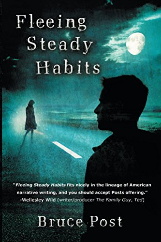 Fleeing Steady Habits by Bruce Post