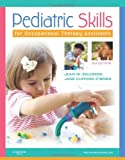 img - for Pediatric Skills for Occupational Therapy Assistants, 3e book / textbook / text book
