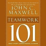 Teamwork 101 | [John C. Maxwell]
