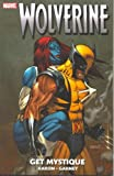 Jason Aaron Wolverine: Get Mystique TPB (Graphic Novel Pb)