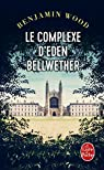 Le Complexe d'Eden Bellwether  par Wood