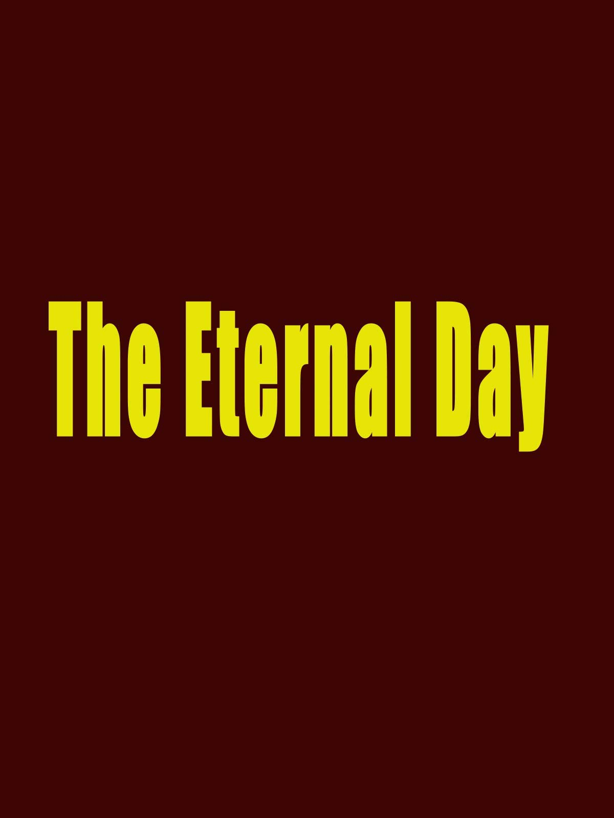 The Eternal Day