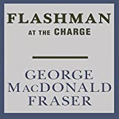 Flashman at the Charge: Flashman, Book 4 | George MacDonald Fraser