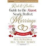 Rick and Bubba's Guide to the Almost Nearly Perfect Marriageby Rick Burgess