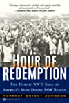 Hour of Redemption: The Heroic WWII S...