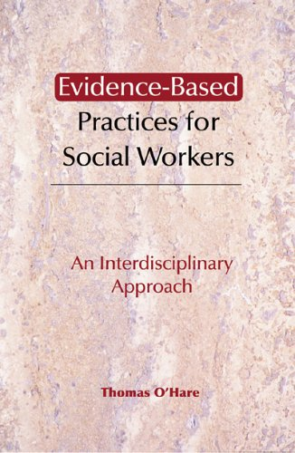 Evidence-Based Practices for Social Workers: An...