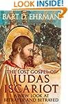 The Lost Gospel of Judas Iscariot: A...