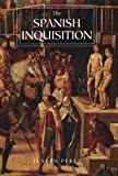 The Spanish Inquisition: A History
