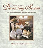 Nell Hills Decorating Secrets: Easy and Inspiring Ways to Bring Style into Your Home