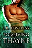 Forgiving Thayne (True Mates Book 2)