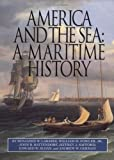 img - for America and the Sea: A Maritime History (The American Maritime Library: Vol. XV) book / textbook / text book