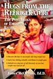 img - for Hugs From the Refrigerator: The Psychology of Emotional Eating book / textbook / text book