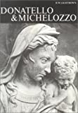 Donatello and Michelozzo. (Studies in Medieval and Early Renaissance Art History) (0199210241) by Lightbown, Ronald