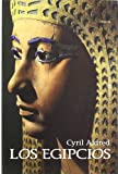 Los egipcios / the Egyptians (Historia) (Spanish Edition) (8496052885) by Aldred, Cyril