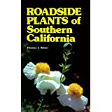 Roadside Plants of Southern California (Outdoor and Nature) ~ Thomas J. Belzer