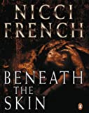 Beneath the Skin Nicci French