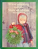 img - for Wreathmaking from the State of Maine book / textbook / text book