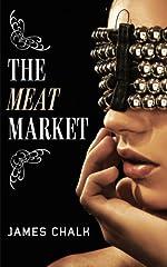 The Meat Market (Jonathan Harkon Adventures Book 1)
