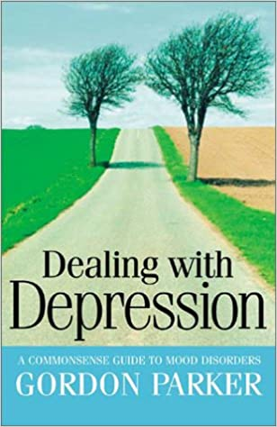 Buy Dealing with Depression A Common Sense Guide to Mood Buy Dealing with Depression A Common
