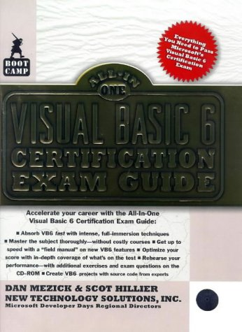 Visual Basic 6 Bootcamp: All-In-One Certification Exam Guide with CDROM