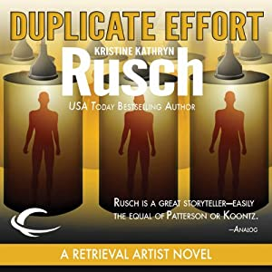 Duplicate Effort: A Retrieval Artist Novel | [Kristine Kathryn Rusch]