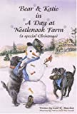 Bear and Katie in a Day at Nestlenook Farm (0974281514) by Loni R. Burchett