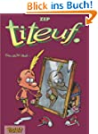 Titeuf, Bd.2, Gar nicht �bel . . .