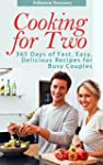 Cooking for Two: 365 Days of Fast, Ea...
