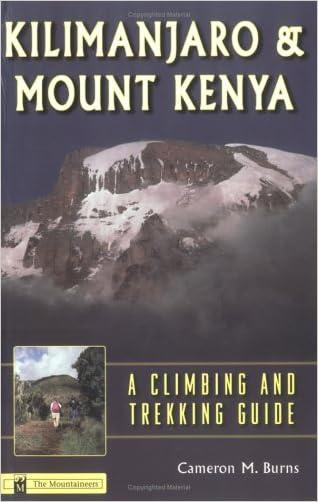 Kilimanjaro and Mount Kenya: A Climbing and Trekking Guide
