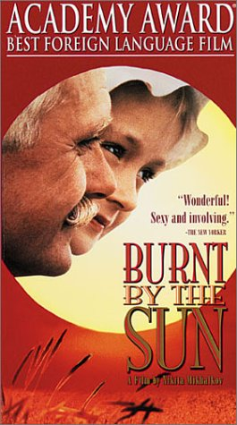 Burnt By the Sun [VHS]