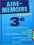 Aide-M�moire Passeport : 3e - 14-15 ans