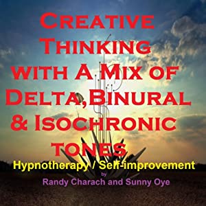Creative Thinking - with a Mix of Delta Binaural Isochronic Tones Speech