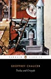 Troilus and Criseyde (Penguin Classics) (0140424210) by Chaucer, Geoffrey