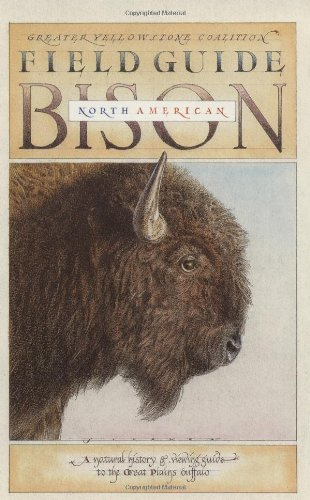 Field Guide to the North American Bison (Sasquatch Field Guide Series)