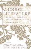Chinese literature in the second half of a modern century : a critical survey /