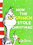 How the Grinch Stole Christmas! (Dr. Seuss Yellow Back Books)