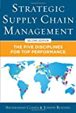 img - for Strategic Supply Chain Management: The Five Core Disciplines for Top Performance, Second Editon book / textbook / text book