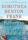 Return to Sullivan's Island (Lowcountry Tales, Book 6) (0061438456) by Frank, Dorothea Benton