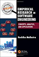 Empirical Research in Software Engineering: Concepts, Analysis, and Applications Front Cover
