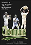 img - for Champions: The Story of the First Two Oakland A's Dynasties and the Building of the Third book / textbook / text book
