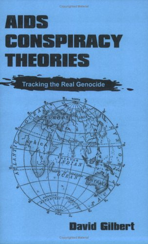 AIDS Conspiracy Theories: Tracking The Real Genocide