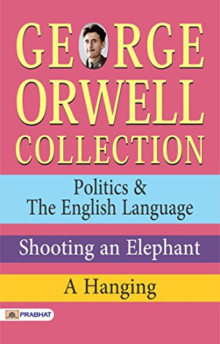 collection of essay george orwell Find great deals on ebay for george orwell essays and break blow burn a collection of essays by george orwell (english) paperback book free shipping brand new.